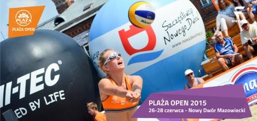 Plaża Open 2015 - inauguracja w Nowym Dworze Mazowieckim